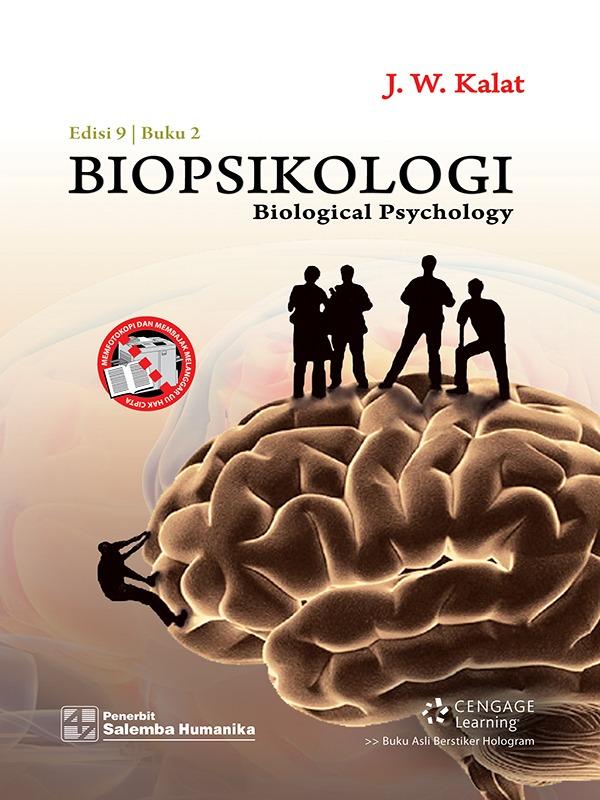 Biopsikologi 2 (e9)/James W. Kalat