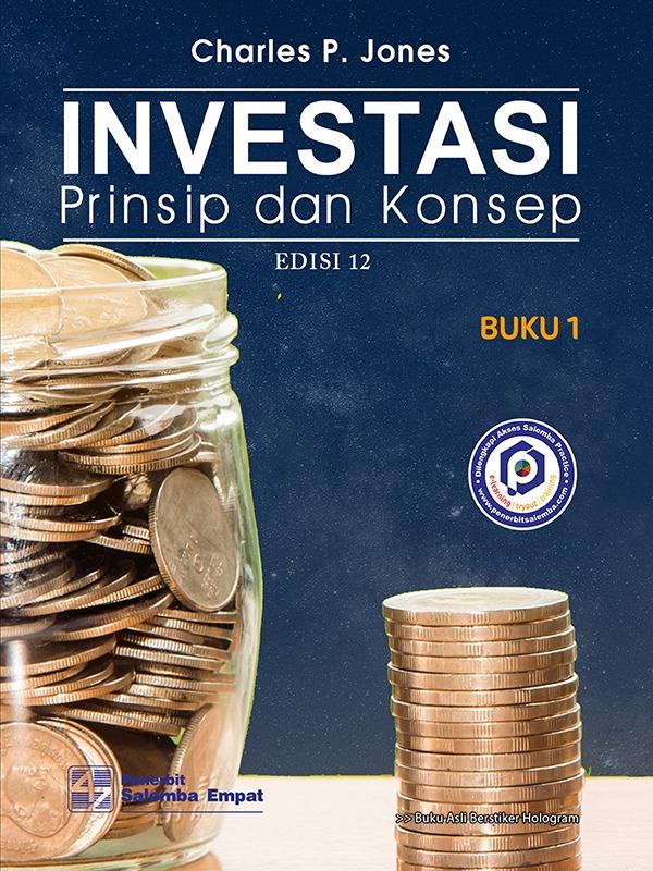 Investasi: Prinsip dan Konsep (e12) Bk.1/Jones
