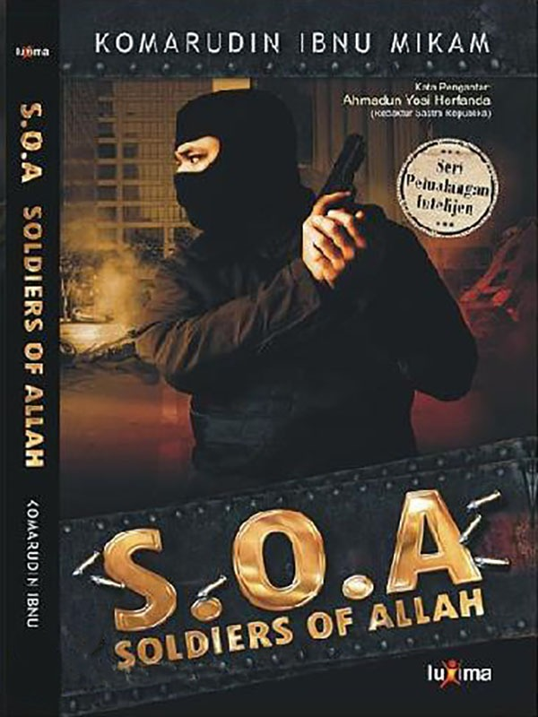 S.O.A: Soldiers Of Allah/Komarudin Ibnu Mikam