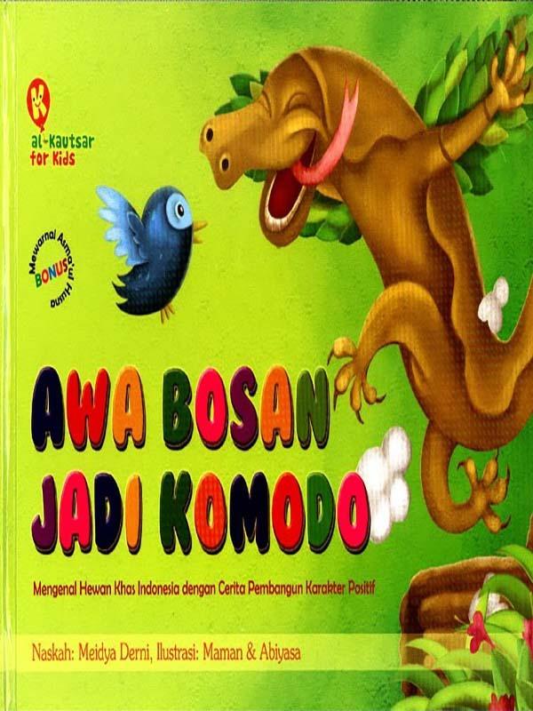 Awa Bosan jadi Komodo