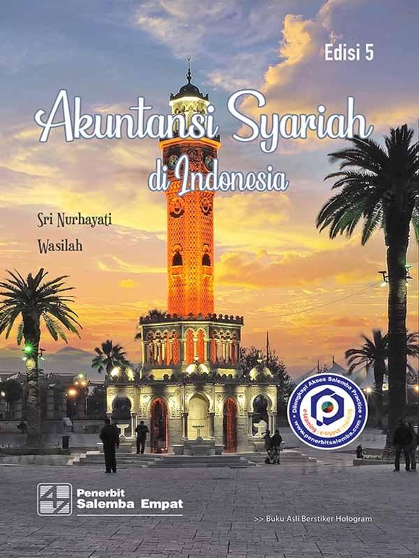 Akuntansi Syariah di Indonesia Edisi 5/Sri Nurhayati, Wasilah