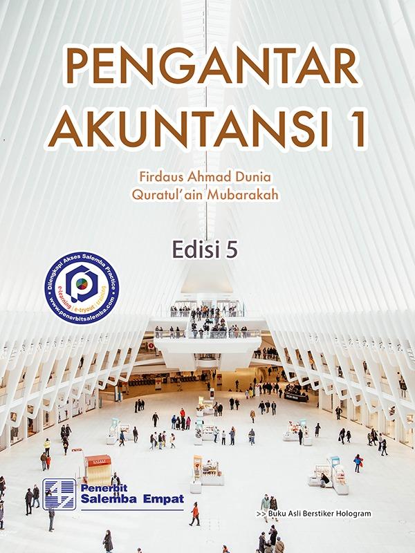 Pengantar Akuntansi 1 (e5)/Firdaus Dunia, Quratul'ain Mubarakah