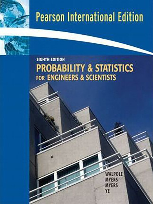 Probability & statistics for engineers & scientists 8e/WALPOLE