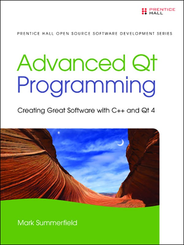 Advanced Qt Programming: Creating Great Software with C++ and Qt 4/SUMMERFIELD