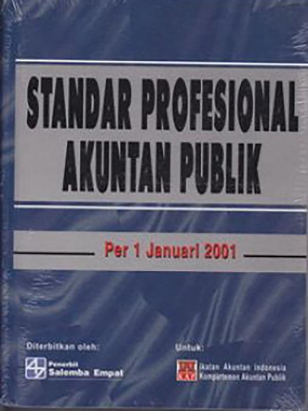 Standar Profesional Akuntan Publik (SPAP)+Suplemen/IAI