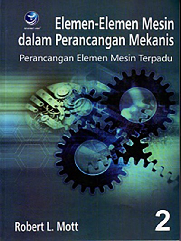 Elemen-Elemen Mesin Dan Perancangan Mekanis