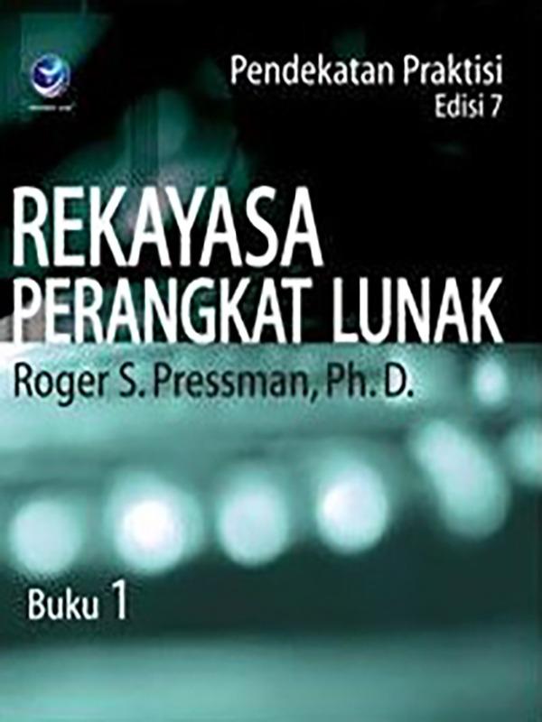 Rekayasa Perangkat Lunak (Pendekatan Praktisi) Edisi 7 : Buku 1