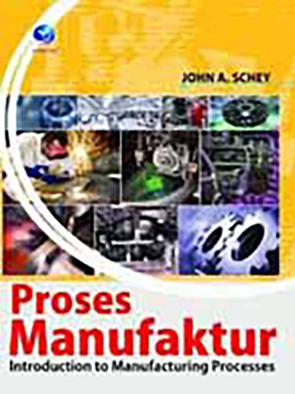 Proses Manufaktur (introduction to Manufactory Processes)