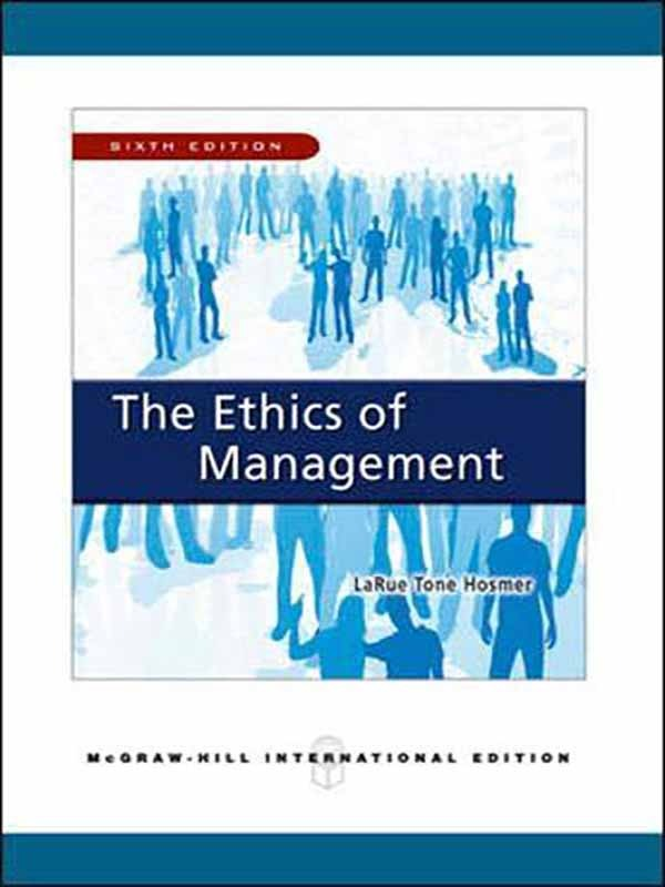 Ethics of Management 6e/HOSMER