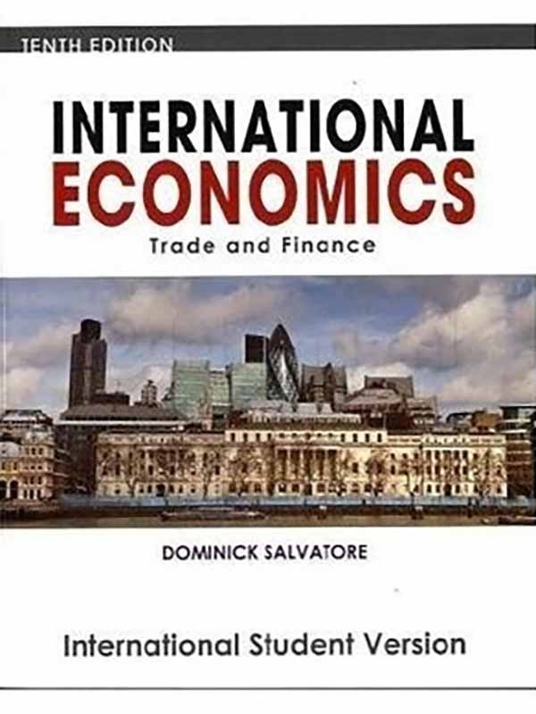 International Economics 10e/SALVATORE