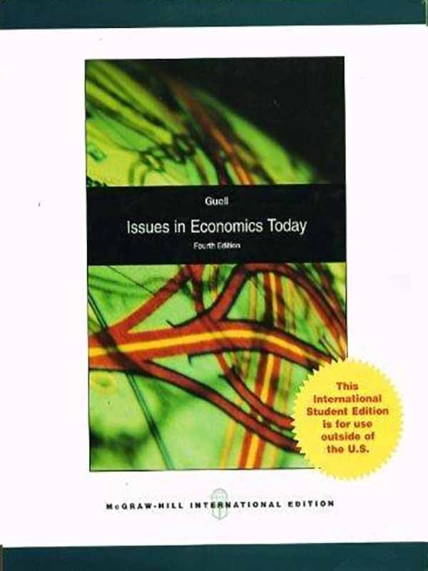 Issues in Economics Today 4e/GUELL