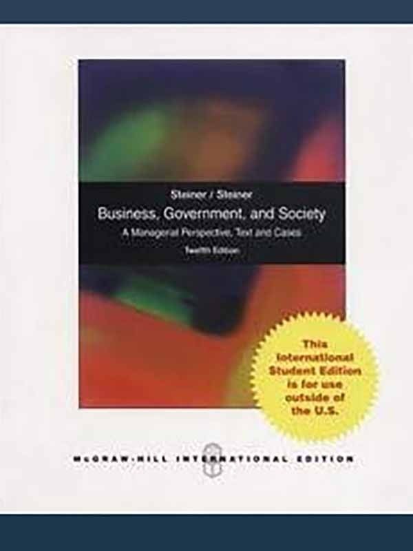 Business Government and Society 12e/STEINER