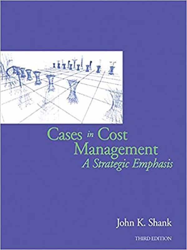 Cases in Cost Management 3e/SHANK