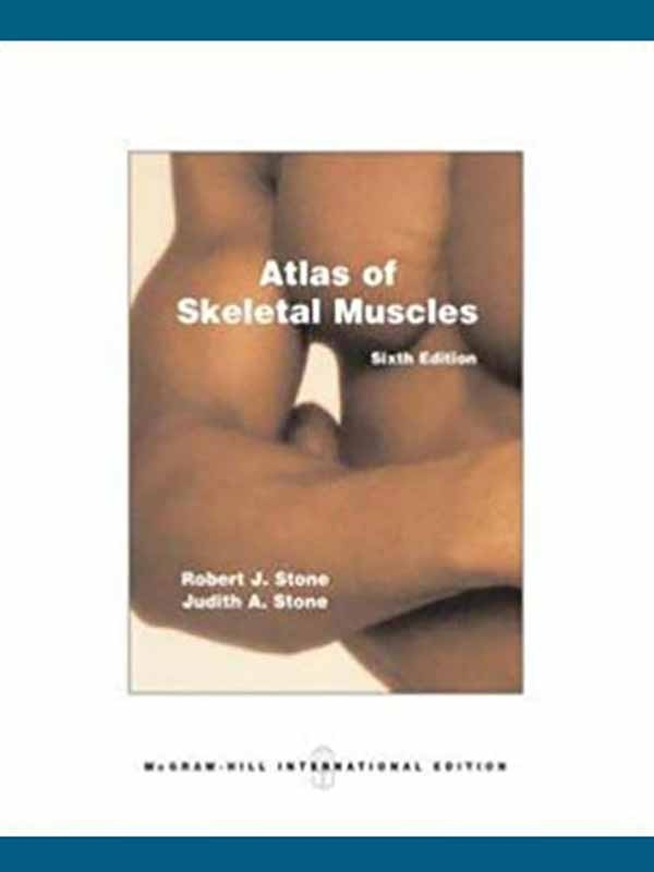 Atlas of Skeletal Muscles 6e/STONE