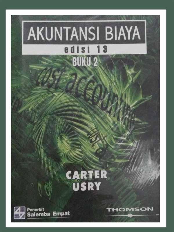 Akuntansi Biaya 2 (e13)-Koran/Carter, Usry