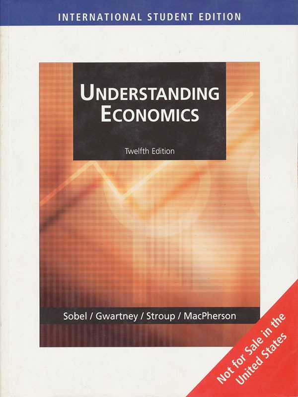 Understanding Economics 12e/GWARTNEY