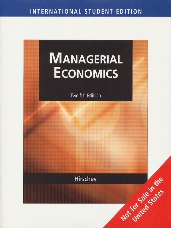 Managerial economics 12e/HIRSCHEY