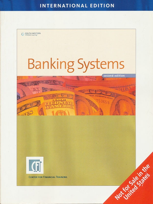 CENTER FOR FINANCIAL TRAINING: Banking Systems 2e