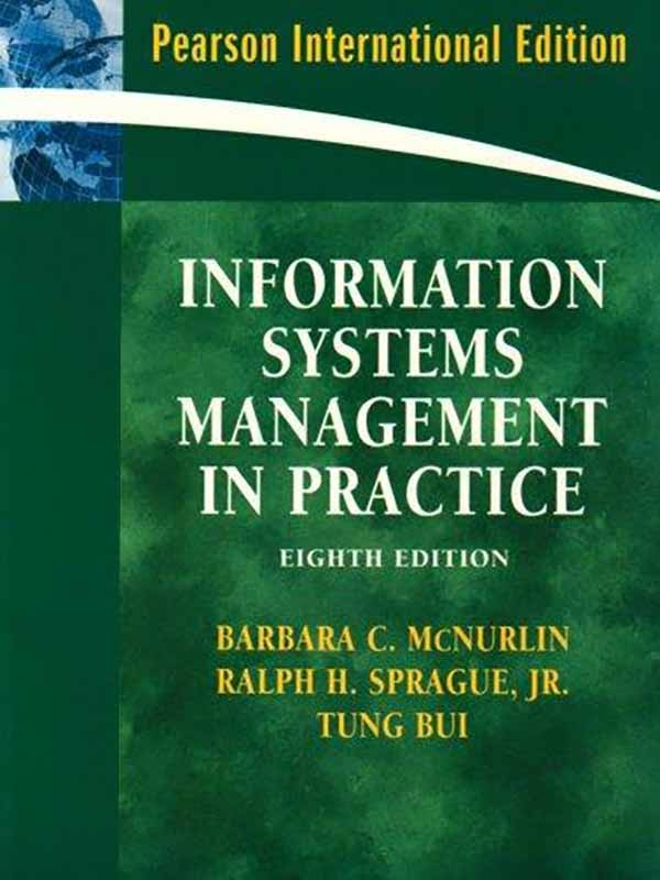 Information systems management in practice 8e/MCNURLIN