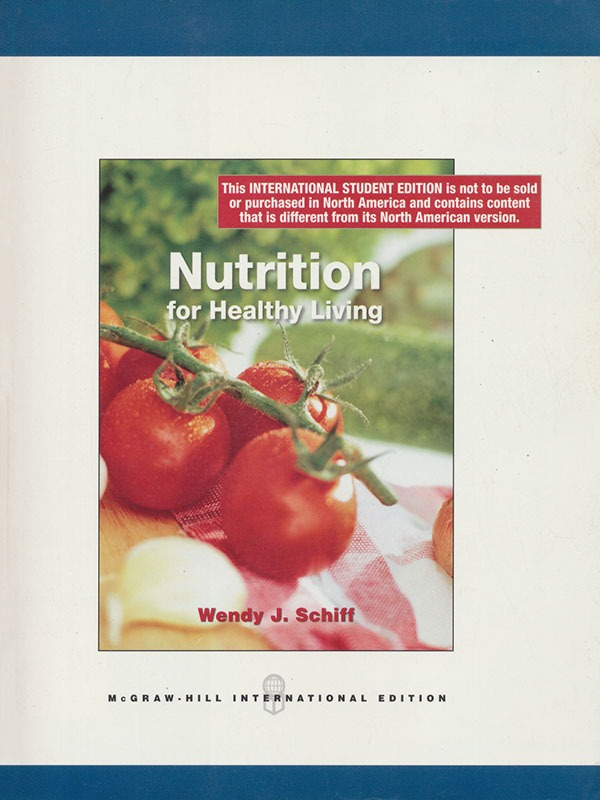 Nutrition for Healthy Living/SCHIFF