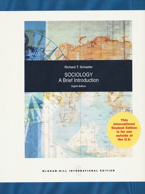 Sociology A Brief Introduction 8e/Schaefer