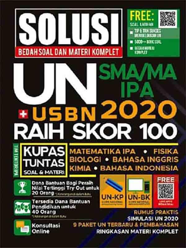 Solusi Bedah Soal dan Materi Komplet UN+USBN 2020 SMA/MA IPA Raih Skor 100