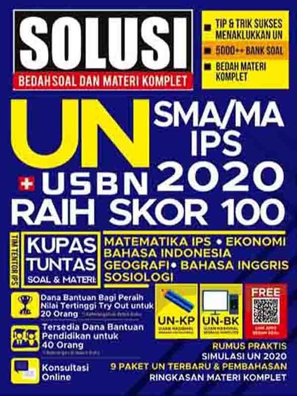 Solusi Bedah Soal dan Materi Komplet UN+USBN 2020 SMA/MA IPS Raih Skor 100