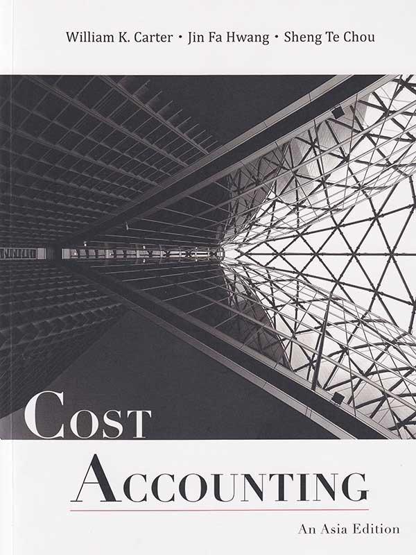 Cost Accounting An Asia Edition/Carter (BUKU SAMPEL)