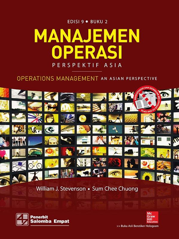 Manajemen Operasi: Perspektif Asia (e9) 2/Stevenson (BUKU SAMPEL)
