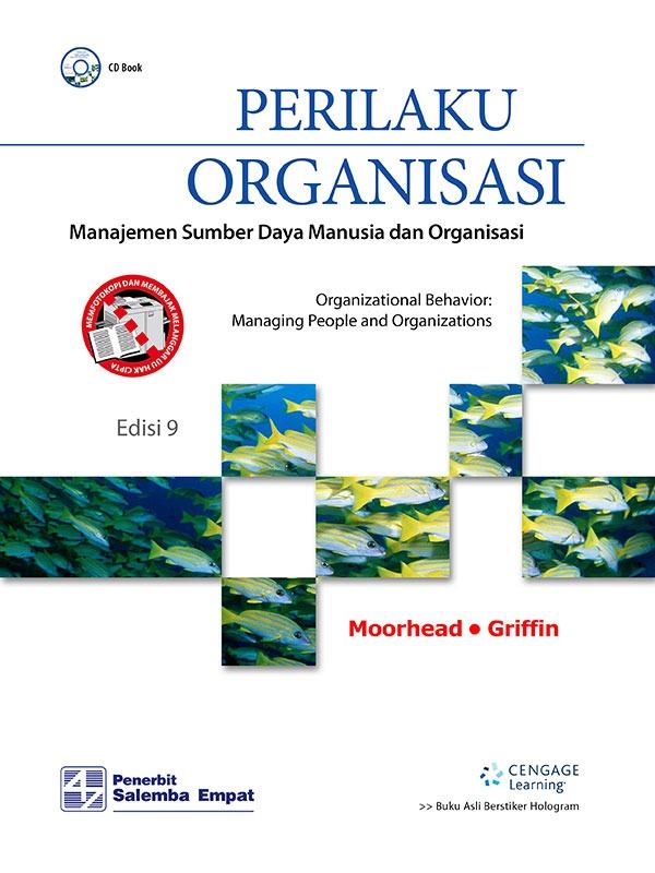 Perilaku Organisasi:Manajemen Sumber Daya Manusia dan Organisasi (e9)- CD Book /Moorhead,Griffin (BUKU SAMPEL)