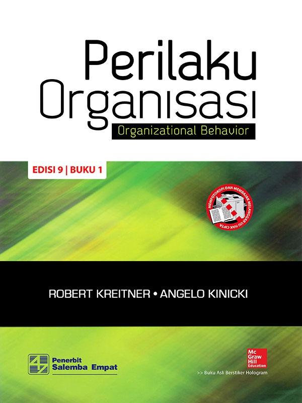 Perilaku Organisasi (e9) 1/Kreitner,Kinicki (BUKU SAMPEL)
