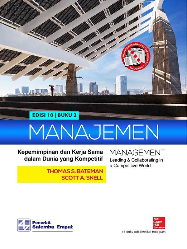 Manajemen: Kepemimpinan dan Kerja Sama dalam Dunia yang Kompetitif (e10) 2/Bateman (BUKU SAMPEL)