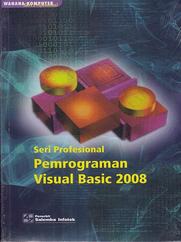 Pemrograman Visual Basic 2008/Wahana Komputer (BUKU SAMPEL)