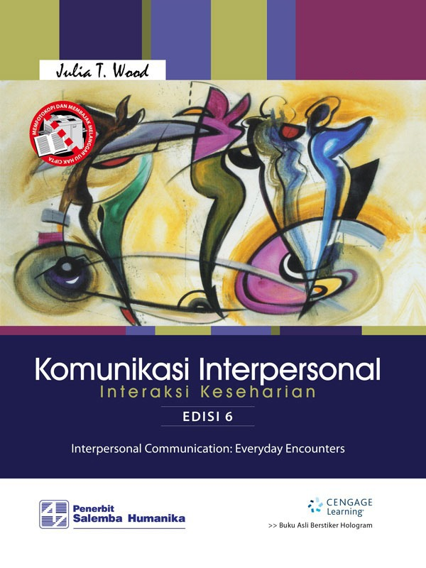 Komunikasi Interpersonal: Interaksi Keseharian Edisi 6-Full Print/Julia T. Wood