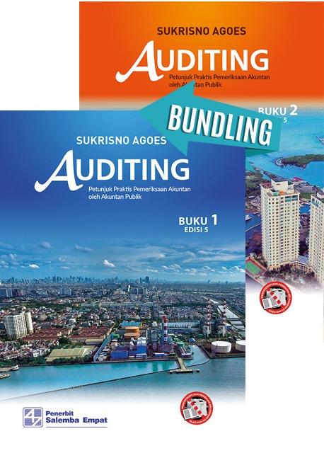 Auditing: Petunjuk Praktis Pemeriksaan Akuntan oleh Akuntan Publik Edisi 5 Buku 1 Dan Buku 2/ Sukrisno Agoes