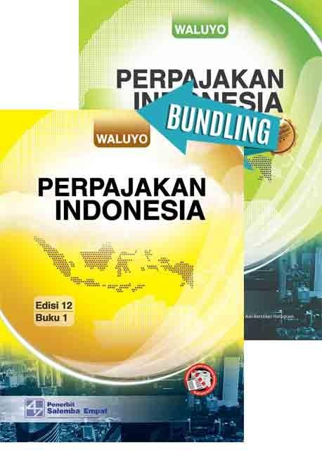 Perpajakan Indonesia Edisi 12 1 dan 2/Waluyo