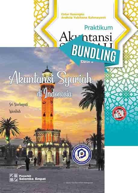 Akuntansi Syariah di Indonesia Edisi 5/Sri Nurhayati, Wasilah dan Praktikum Akuntansi Syariah/Catur Sasongko