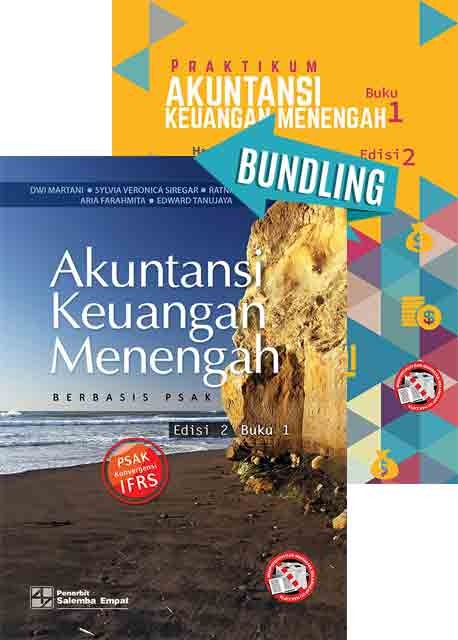Akuntansi Keuangan Menengah Berbasis PSAK Edisi 2 Buku 1/Dwi Martani-dkk dan Praktikum Akuntansi Keuangan Menengah Edisi 2 Buku 1/Hariyati