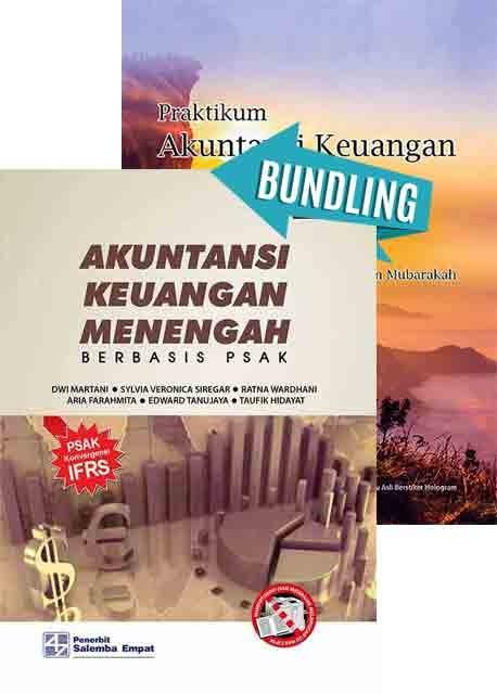 Akuntansi Keuangan Menengah Berbasis PSAK Buku 2/Dwi Martani-dkk dan Praktikum Akuntansi Keuangan Menengah 2/Quratulain Mubarakah