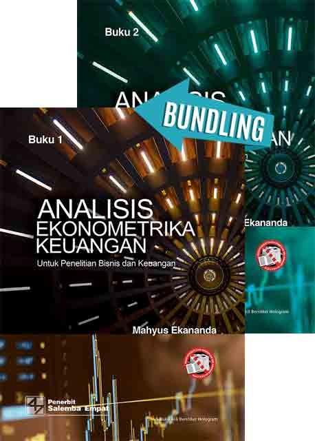 Analisis Ekonometrika untuk Keuangan Buku 1 dan Buku 2/Mahyus Ekananda