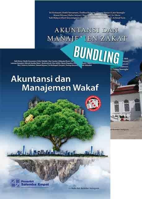 Akuntansi dan Manajemen Wakaf/Dodik S - Wasilah A - dkk dan Akuntansi dan Manajemen Zakat/Sri Nurhayati-dkk