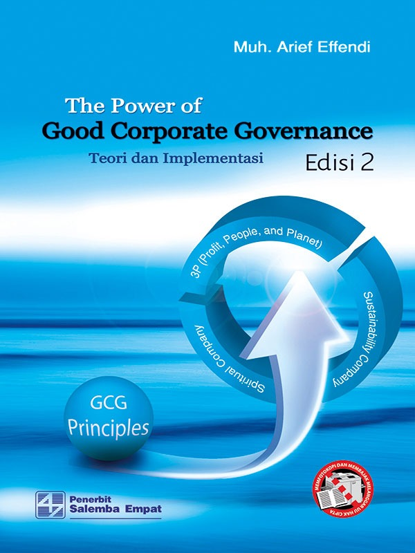 The Power of Good Corporate Governance Edisi 2/Arief Effendi