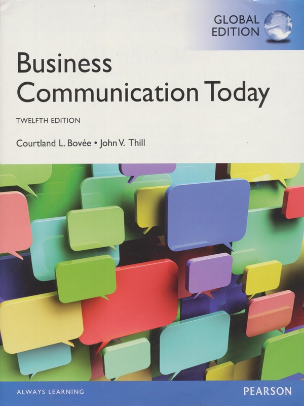 Business Communication Today 12th Edition / Bovee, Thill