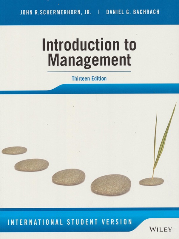 Introduction to Management 13e/SCHERMERHORN