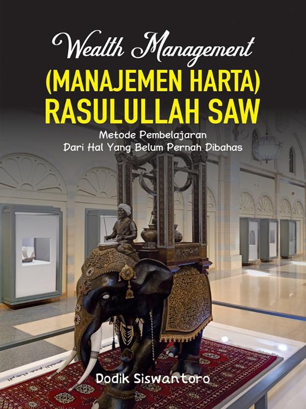 Wealth Management (Manajemen Harta) Rasulullah SAW