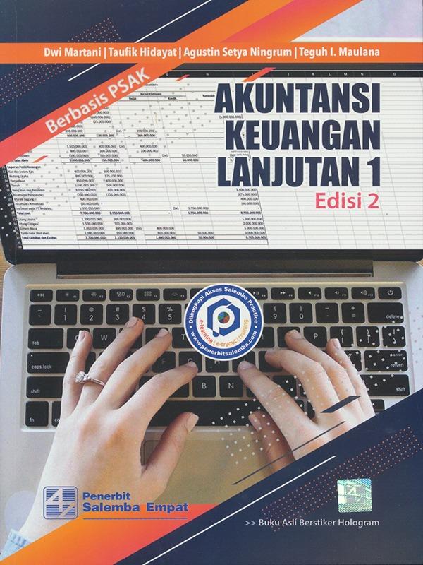 Akuntansi Keuangan Lanjutan 1 Berbasis PSAK (e2)/Dwi Martani, dkk