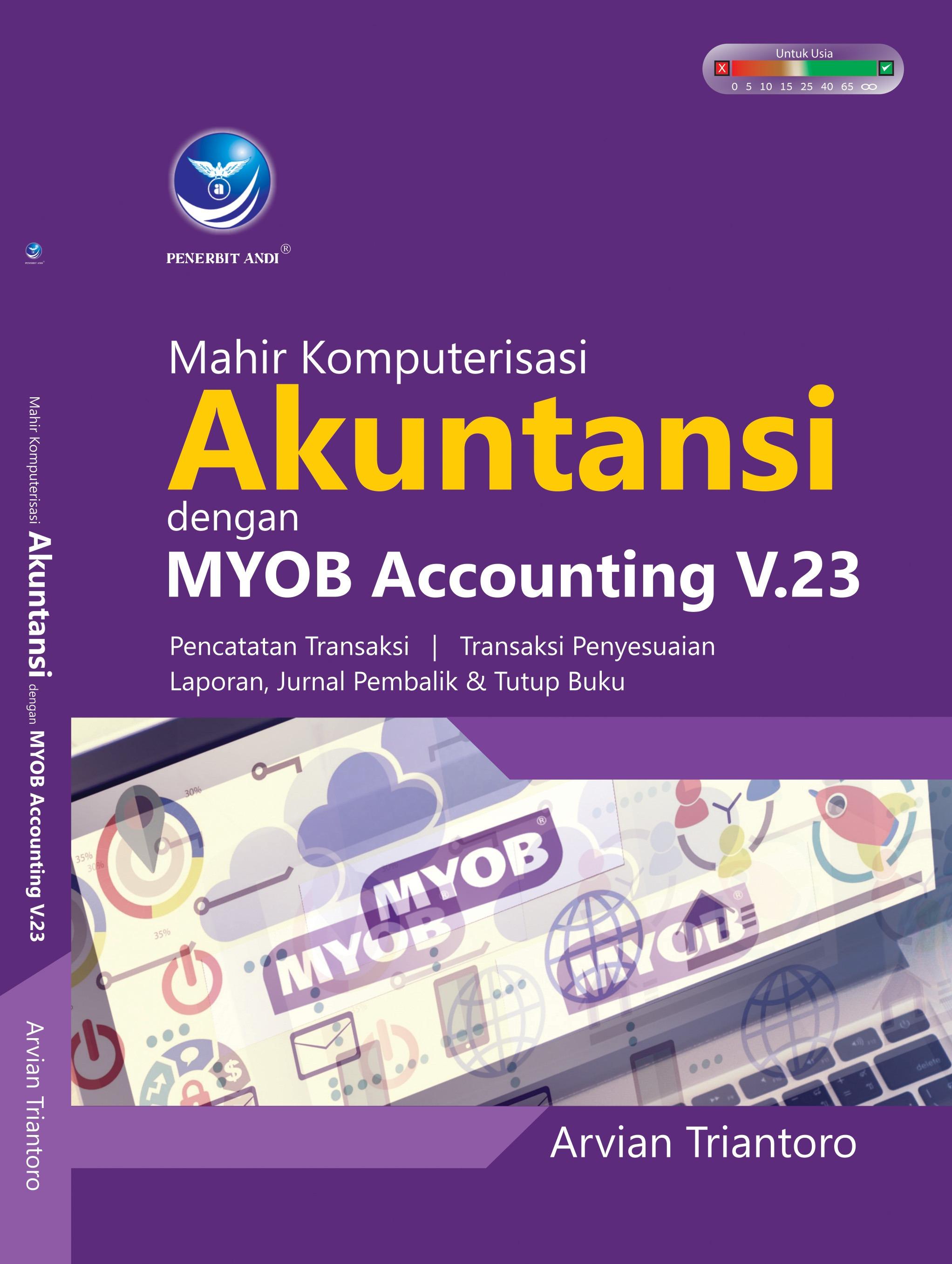 Mahir Komputerisasi Akuntansi Dengan MYOB Accounting V.23