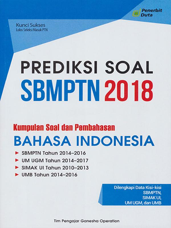 PREDIKSI SOAL SBMPTN 2018 B. INDO