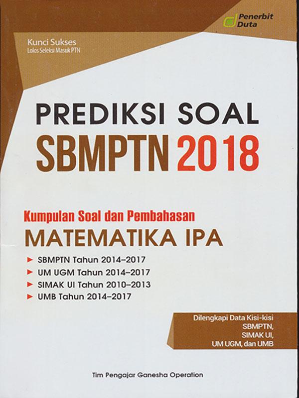 PREDIKSI SOAL SBMPTN 2018 MTK IPA