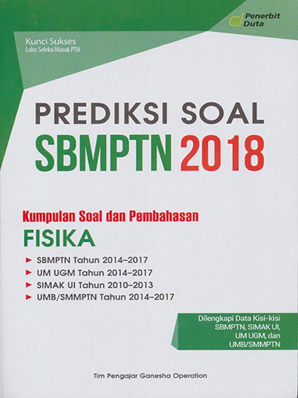 PREDIKSI SOAL SBMPTN 2018 FISIKA